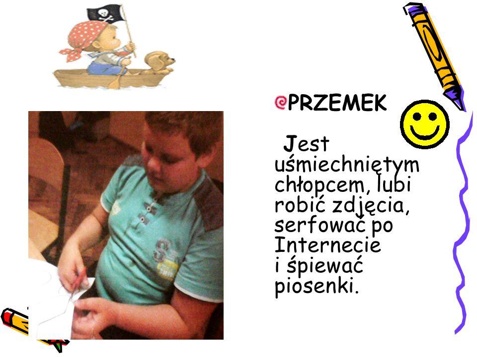 """Gimnazjum WOJTEK Wojtek jest pracowitym uczniem- takim na """"6 , ale czasami lubi poleniuchować"""