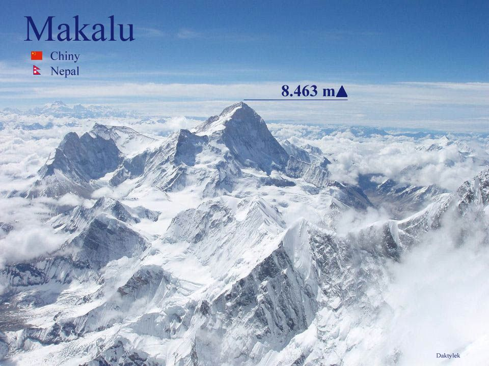 Daktylek Makalu, piąty co do wysokości szczyt świata. Położony w Himalajach Wysokich, na granicy Chin i Nepalu, 20 km na południowy wschód od Mount Ev