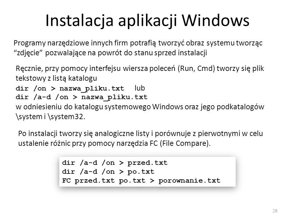 """Instalacja aplikacji Windows 26 Programy narzędziowe innych firm potrafią tworzyć obraz systemu tworząc """"zdjęcie"""" pozwalające na powrót do stanu sprze"""