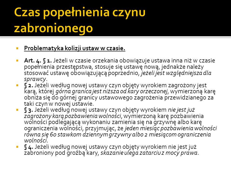  Problematyka kolizji ustaw w czasie.  Art. 4.