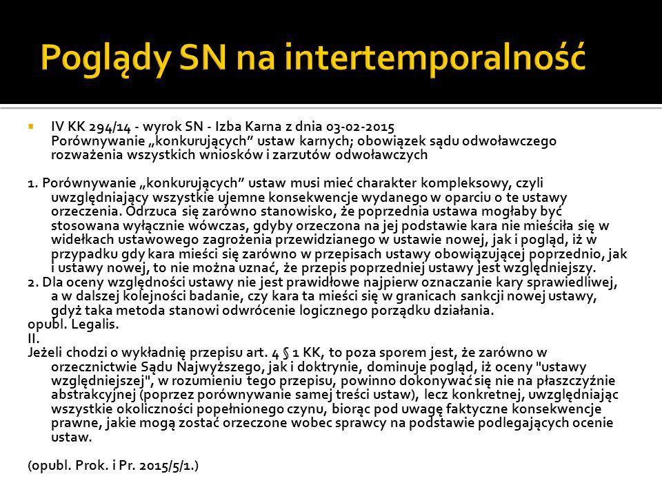""" IV KK 294/14 - wyrok SN - Izba Karna z dnia 03-02-2015 Porównywanie """"konkurujących"""" ustaw karnych; obowiązek sądu odwoławczego rozważenia wszystkich"""