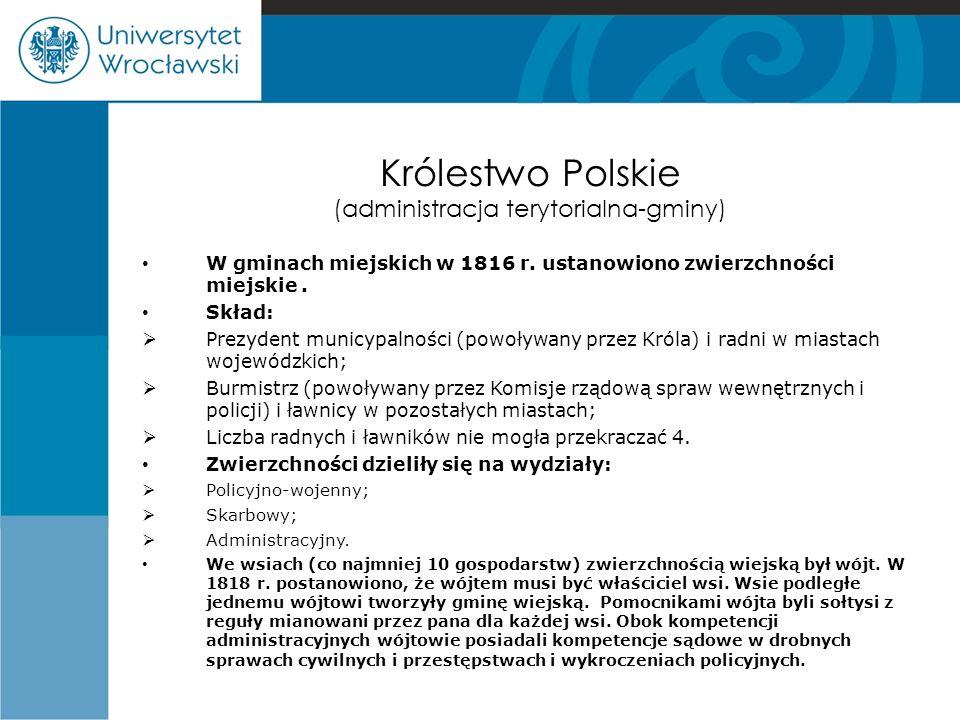 Królestwo Polskie (administracja terytorialna-gminy) W gminach miejskich w 1816 r. ustanowiono zwierzchności miejskie. Skład:  Prezydent municypalnoś