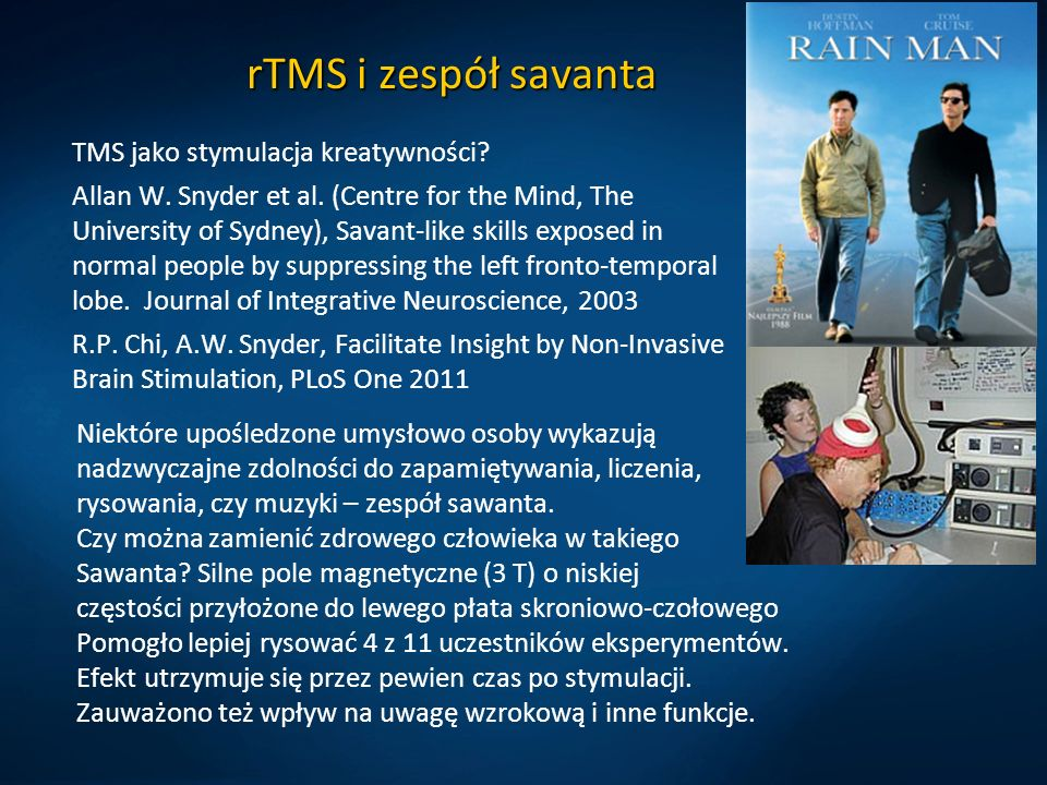 rTMS i zespół savanta TMS jako stymulacja kreatywności.