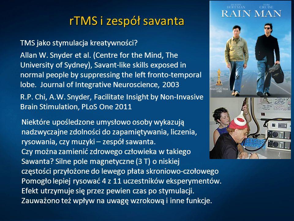 rTMS i zespół savanta TMS jako stymulacja kreatywności? Allan W. Snyder et al. (Centre for the Mind, The University of Sydney), Savant-like skills exp