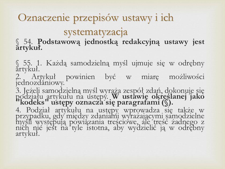 Oznaczenie przepisów ustawy i ich systematyzacja § 54.