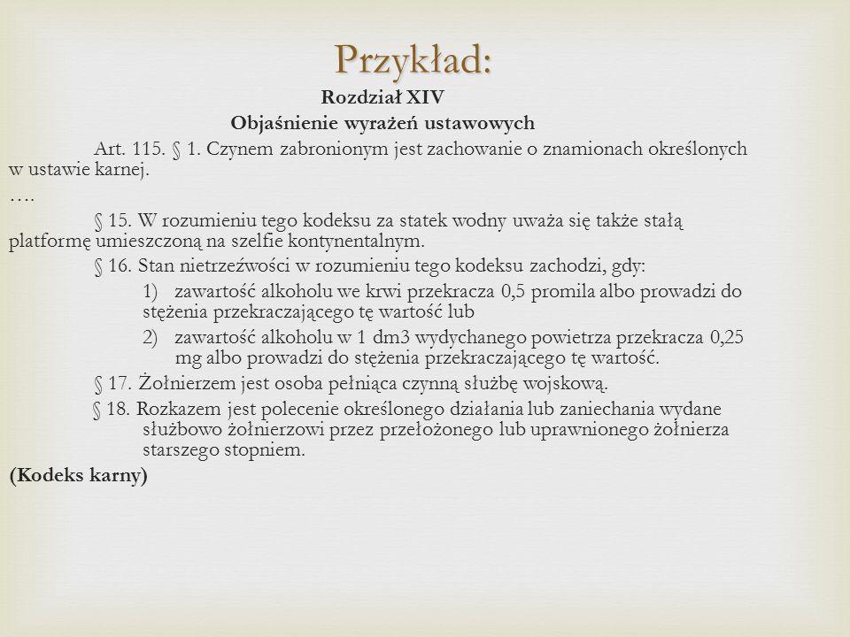 Przykład: Rozdział XIV Objaśnienie wyrażeń ustawowych Art.