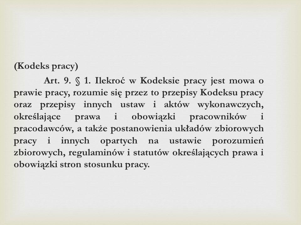 (Kodeks pracy) Art.9. § 1.