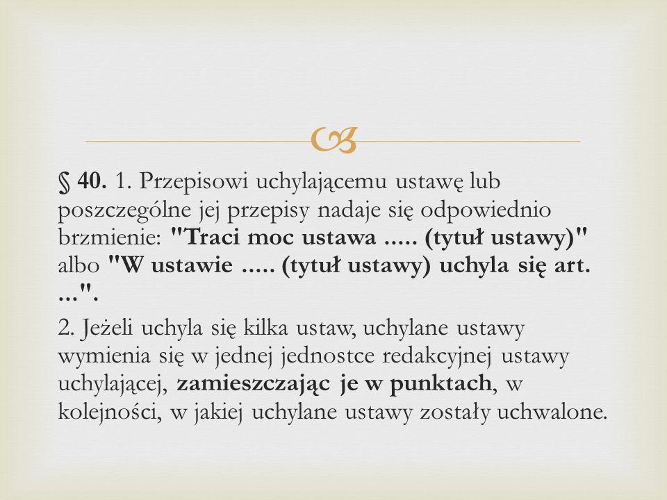  § 40.1.