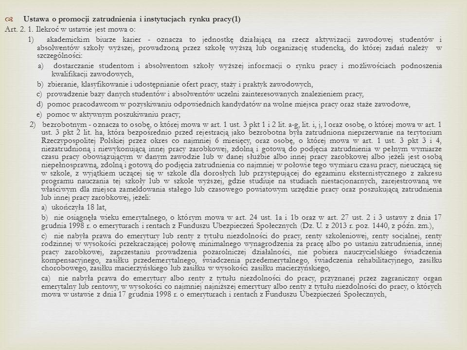  Ustawa o promocji zatrudnienia i instytucjach rynku pracy(1) Art.