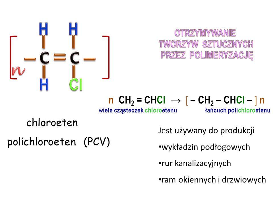 eten polieten (PE) Jest używany do produkcji woreczków toreb na zakupy opakowań plastikowych n CH 2 = CH 2 → [ – CH 2 – CH 2 – ] n wiele cząsteczek etenu łańcuch polietenu Polimeryzacja zachodzi : przy udziale katalizatora w podwyższonym ciśnieniu i wysokiej temperaturze