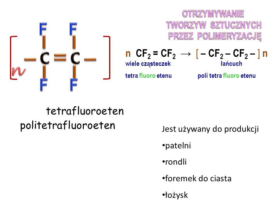 chloroeten polichloroeten (PCV) Jest używany do produkcji wykładzin podłogowych rur kanalizacyjnych ram okiennych i drzwiowych n CH 2 = CHCl → [ – CH 2 – CHCl – ] n wiele cząsteczek chloroetenu łańcuch polichloroetenu