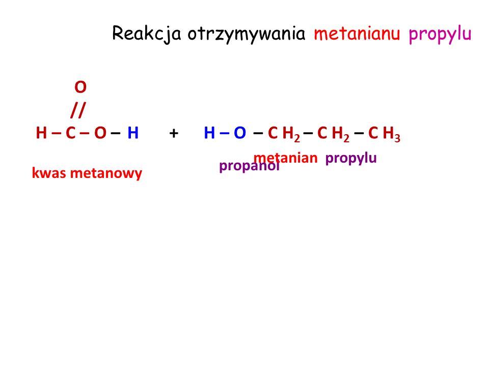 Reakcja otrzymywania najprostszego estru O // H – C – O – H+ – C H 3 H – O kwas mrówkowy metanol mrówczanu metylu Kwasowa hydroliza estru to odwrotny proces