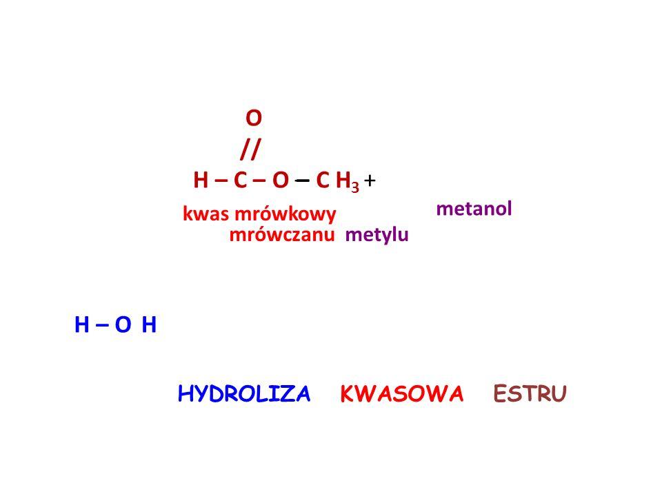 Reakcja otrzymywania etanianu etylu O // CH 3 – C – O – H+ – C H 2 – C H 3 H – O kwas etanowy etanol etanian etylu
