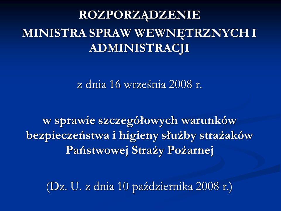 ROZPORZĄDZENIE MINISTRA SPRAW WEWNĘTRZNYCH I ADMINISTRACJI z dnia 16 września 2008 r.