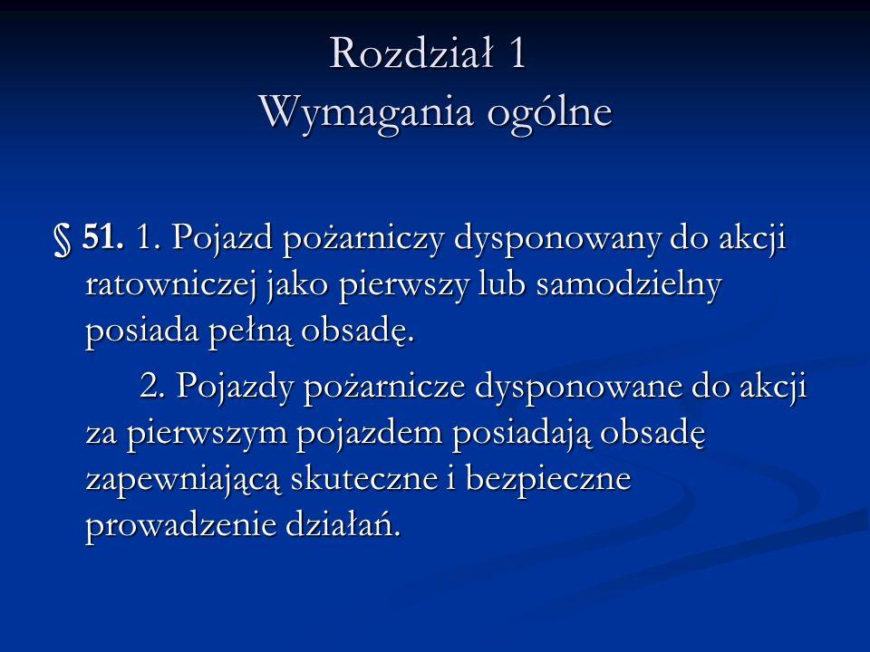 Rozdział 1 Wymagania ogólne § 51. 1.
