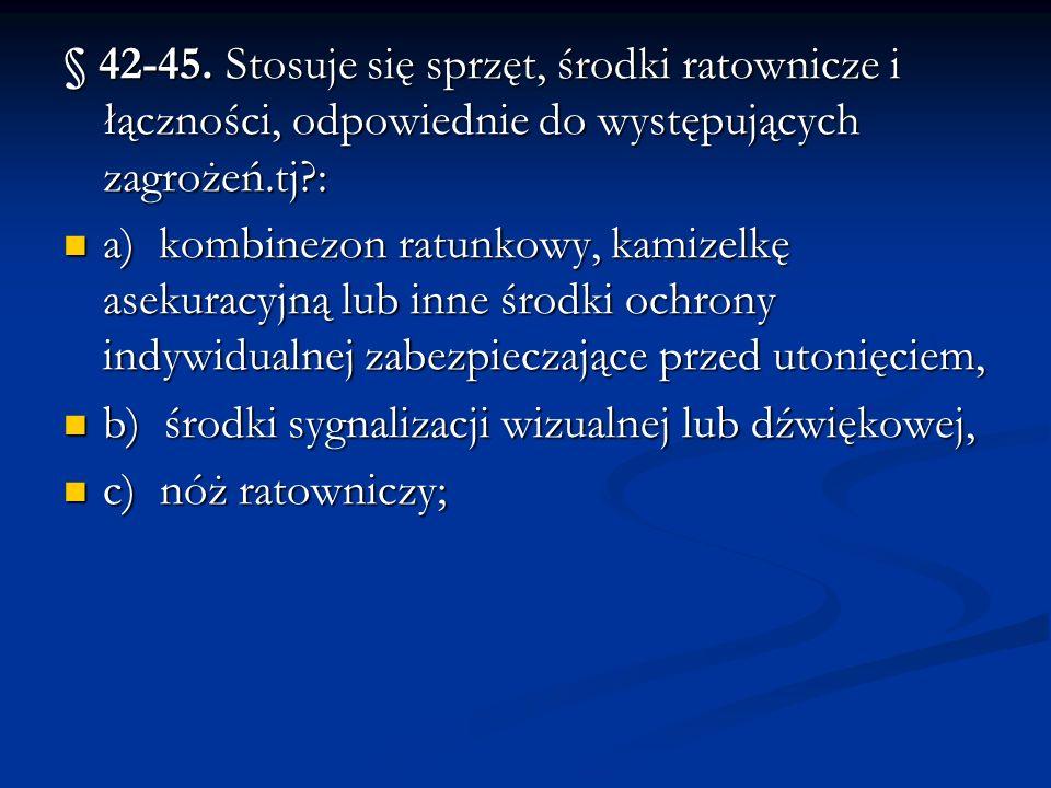 § 42-45.