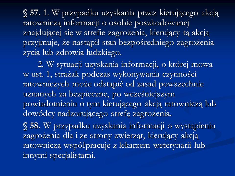 Rozdział 6 Wymagania bezpieczeństwa i higieny służby podczas prowadzenia akcji ratowniczych w obrębie zagrożenia niewypałami (niewybuchami), amunicją i materiałami wybuchowymi