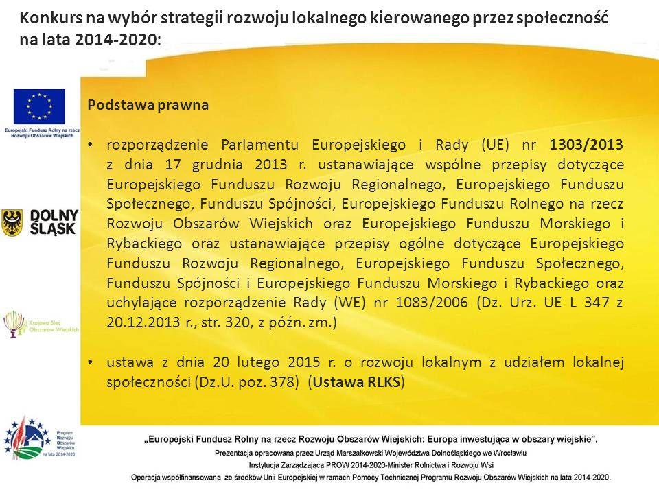 Podstawa prawna rozporządzenie Parlamentu Europejskiego i Rady (UE) nr 1303/2013 z dnia 17 grudnia 2013 r.