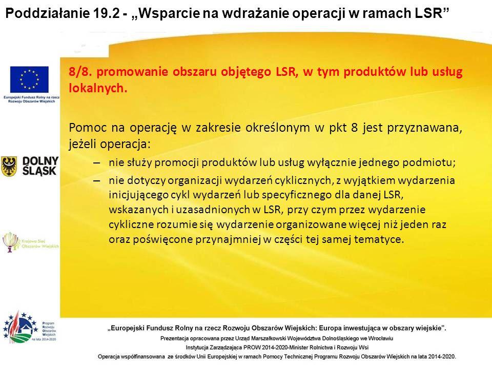 """Poddziałanie 19.2 - """"Wsparcie na wdrażanie operacji w ramach LSR 8/8."""