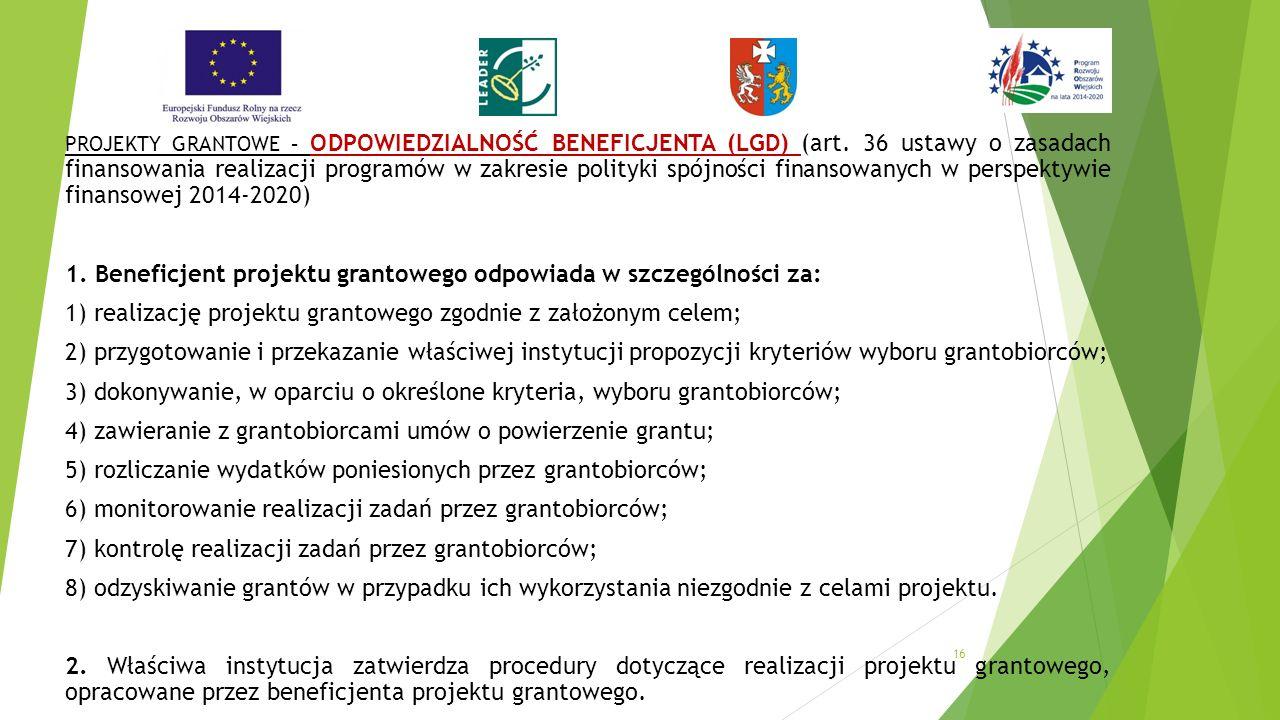 PROJEKTY GRANTOWE – ODPOWIEDZIALNOŚĆ BENEFICJENTA (LGD) (art.