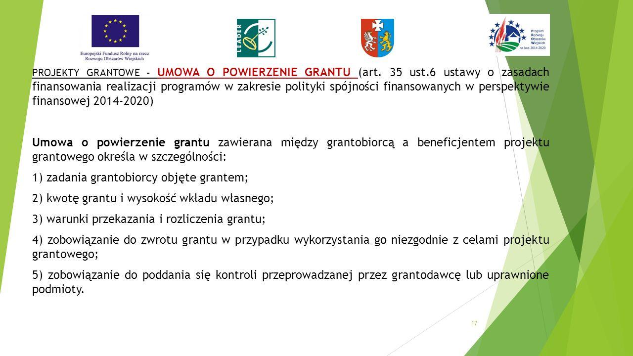 PROJEKTY GRANTOWE – UMOWA O POWIERZENIE GRANTU (art.