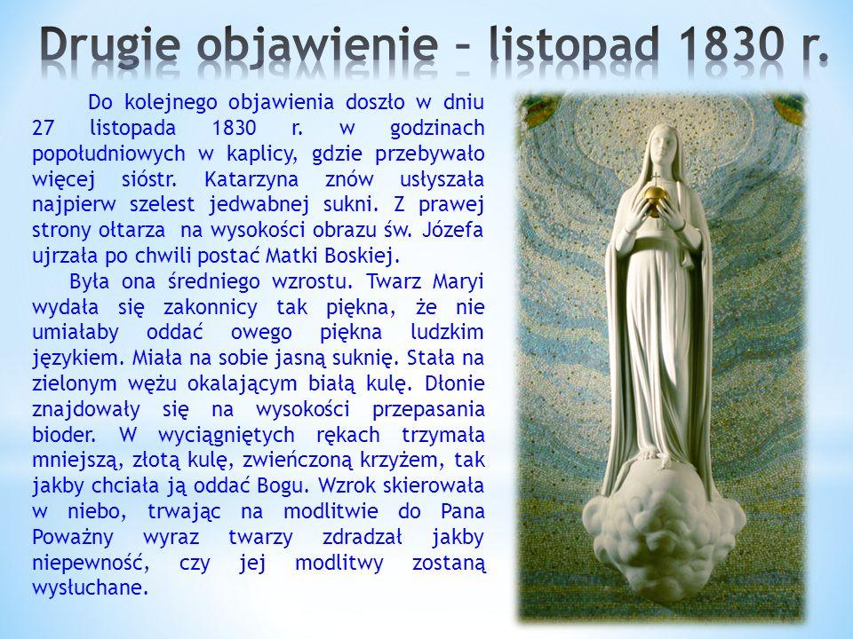 Do kolejnego objawienia doszło w dniu 27 listopada 1830 r.