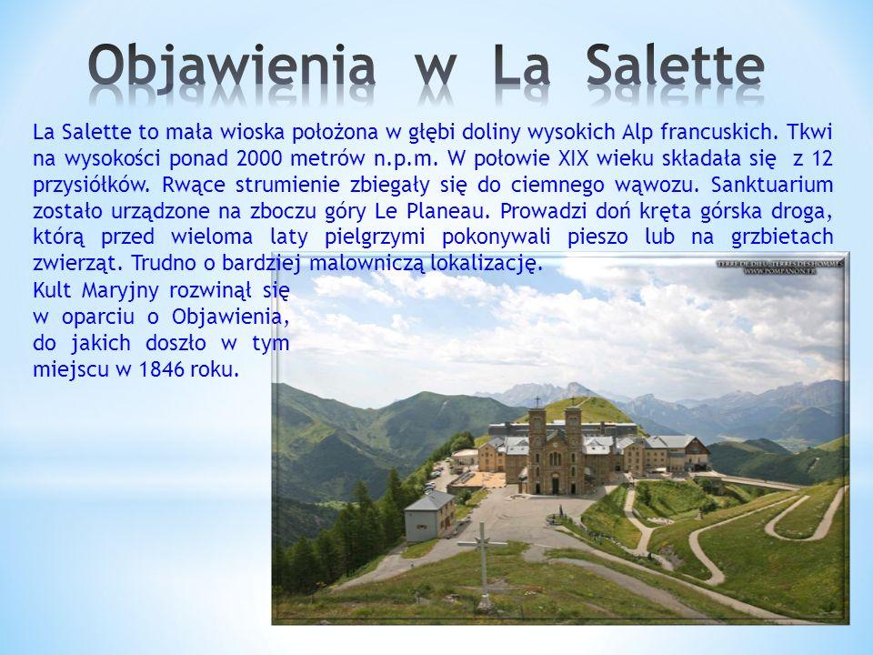 La Salette to mała wioska położona w głębi doliny wysokich Alp francuskich.