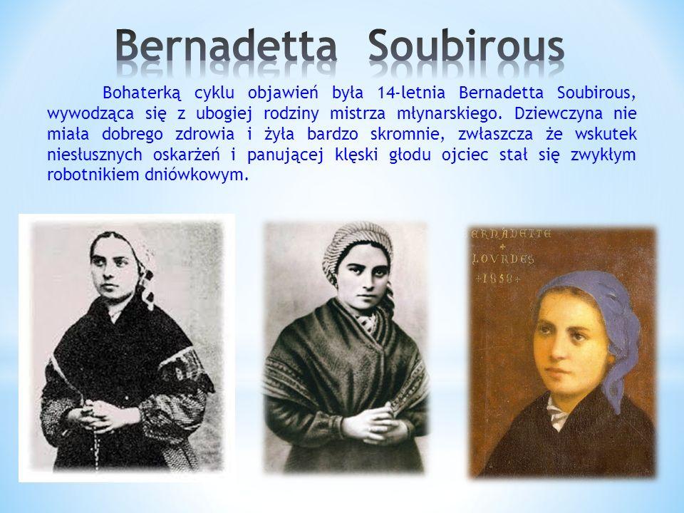 Bohaterką cyklu objawień była 14-letnia Bernadetta Soubirous, wywodząca się z ubogiej rodziny mistrza młynarskiego.