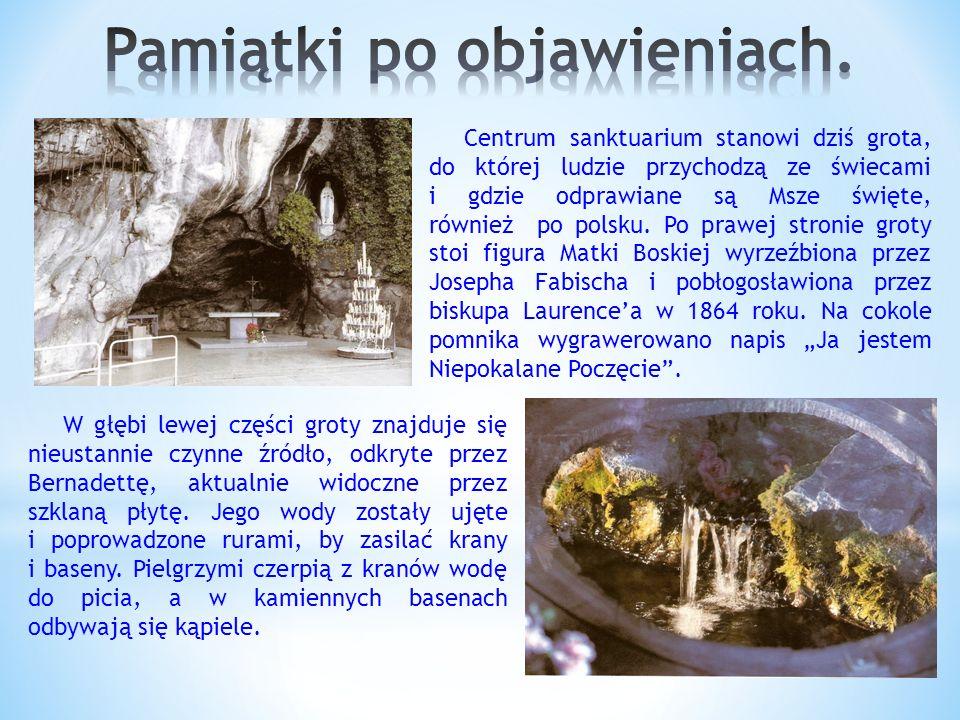 Centrum sanktuarium stanowi dziś grota, do której ludzie przychodzą ze świecami i gdzie odprawiane są Msze święte, również po polsku.