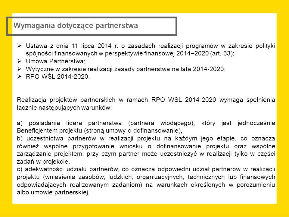 Wymagania dotyczące partnerstwa  Ustawa z dnia 11 lipca 2014 r.