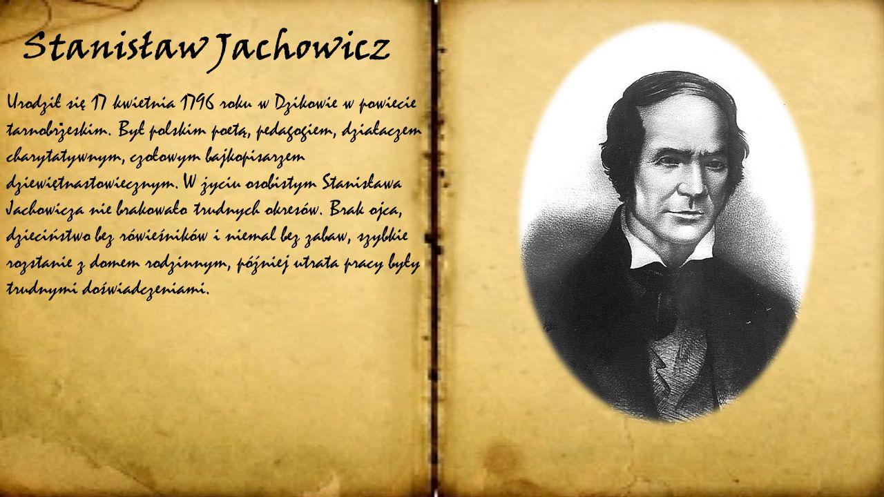 Stanisław Jachowicz poeta z Dzikowa A. Bukała