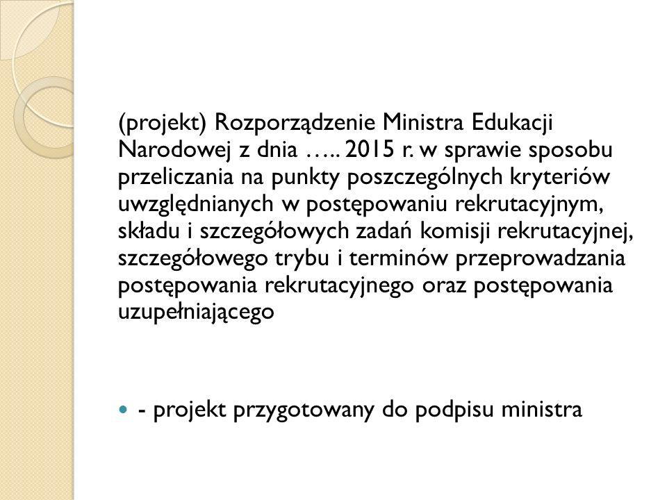 (projekt) Rozporządzenie Ministra Edukacji Narodowej z dnia …..