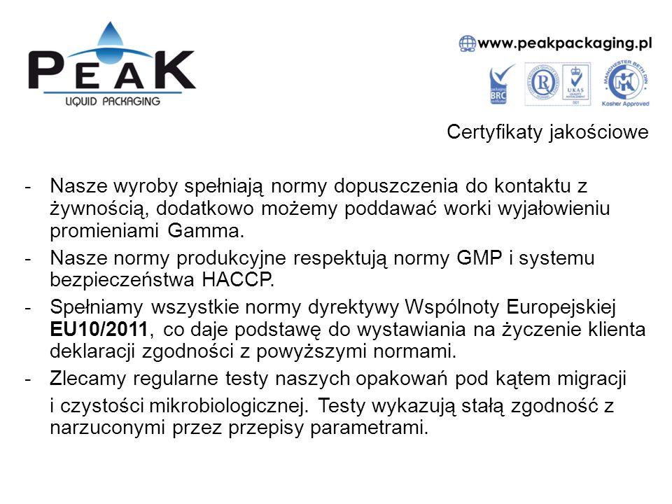 Certyfikaty jakościowe -Nasze wyroby spełniają normy dopuszczenia do kontaktu z żywnością, dodatkowo możemy poddawać worki wyjałowieniu promieniami Gamma.