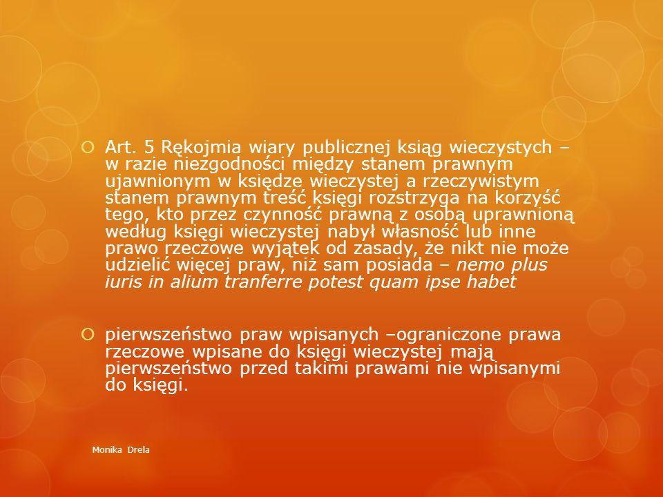  Art. 5 Rękojmia wiary publicznej ksiąg wieczystych – w razie niezgodności między stanem prawnym ujawnionym w księdze wieczystej a rzeczywistym stane