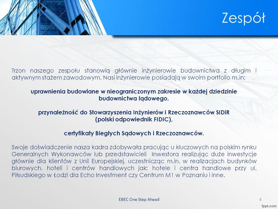 EBEC One Step Ahead5 Oferta  Budownictwo ogólne i inżynieryjne  Budownictwo infrastruktury  Budownictwo w ochronie środowiska