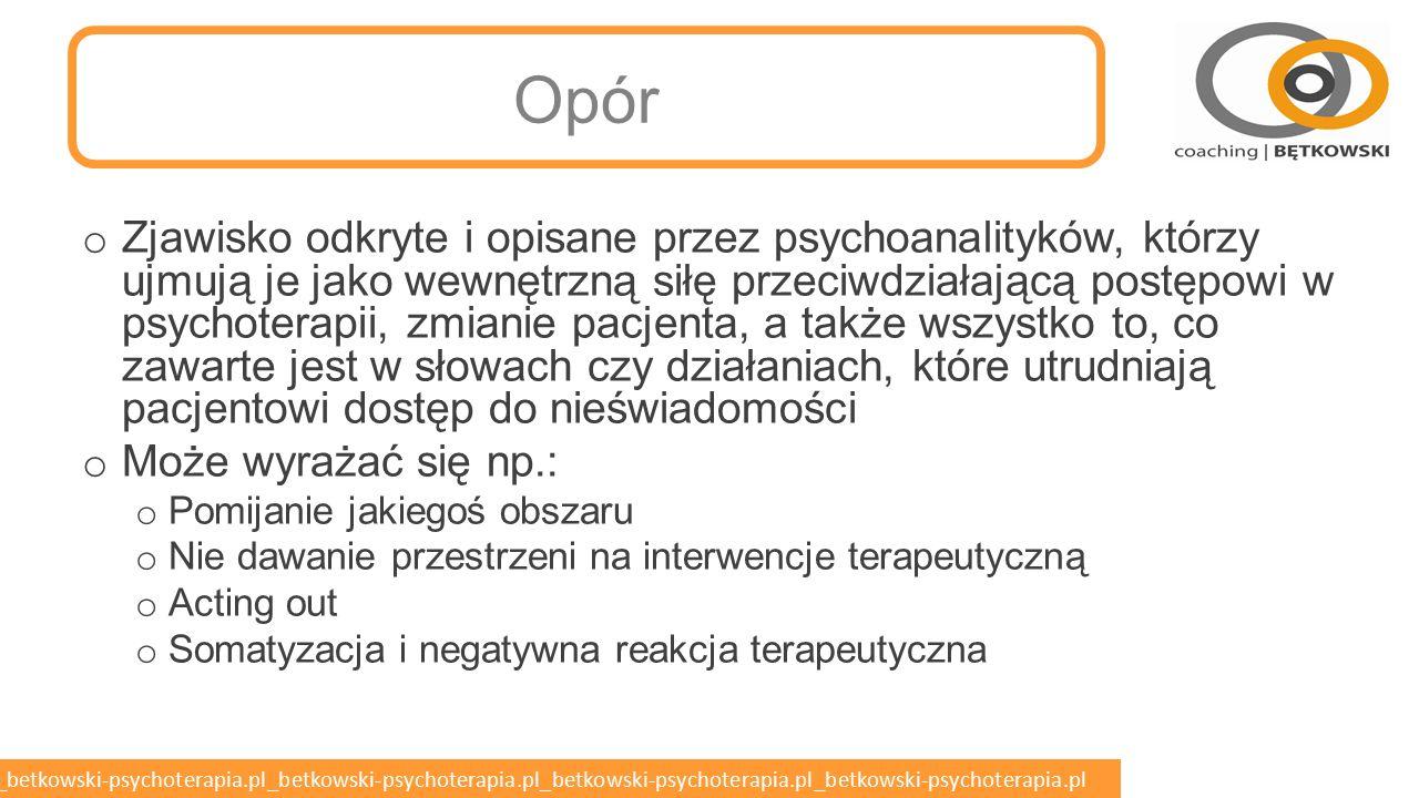 betkowski-psychoterapia.pl_betkowski-psychoterapia.pl_betkowski-psychoterapia.pl_betkowski-psychoterapia.pl_betkowski-psychoterapia.pl Dojrzalsze mechanizmy obronne o Przemieszczenie o Reakcja upozorowana o Wyparcie o Intelektualizacja o Racjonalizacja o Tłumienie o Sublimacja