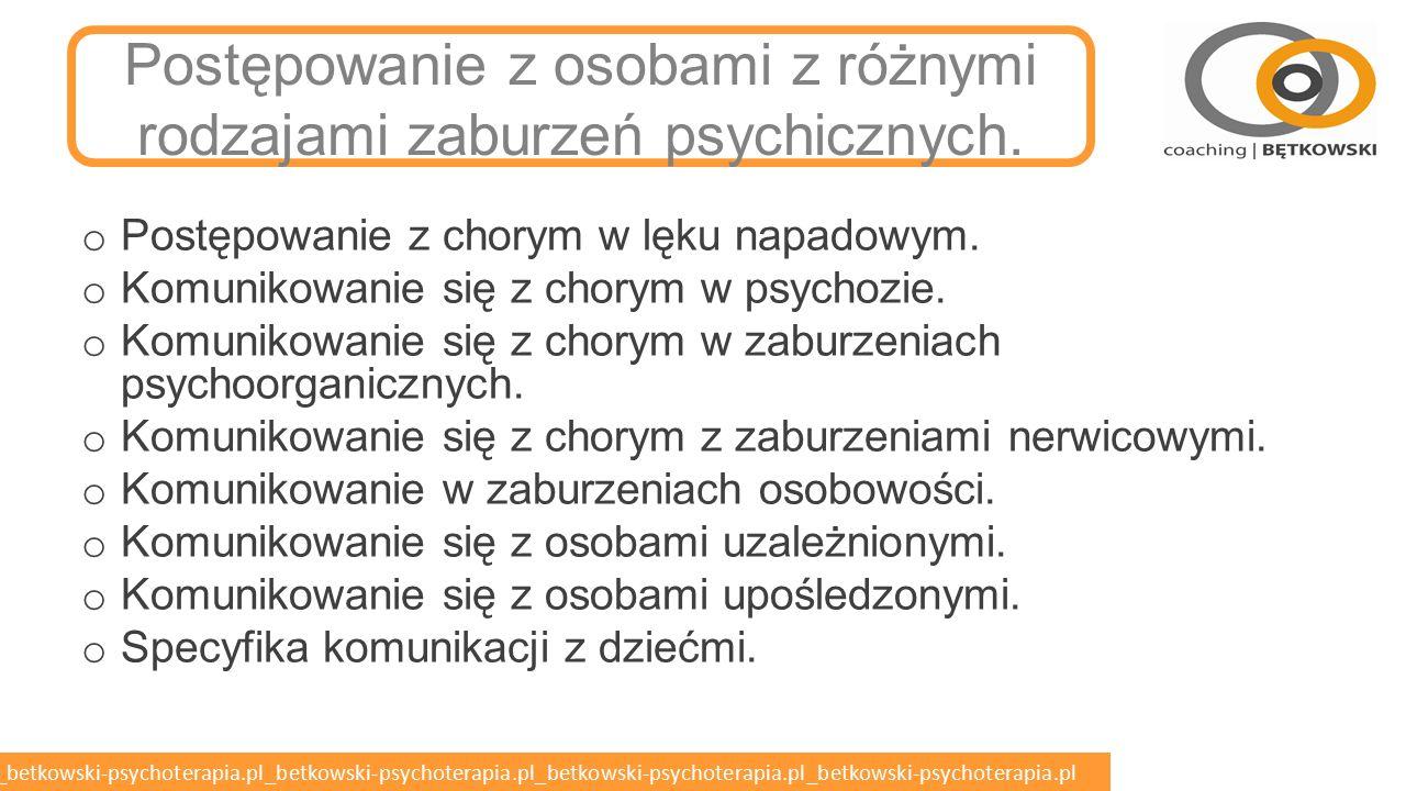betkowski-psychoterapia.pl_betkowski-psychoterapia.pl_betkowski-psychoterapia.pl_betkowski-psychoterapia.pl_betkowski-psychoterapia.pl POSTĘPOWANIE Z RÓŻNYMI RODZAJAMI ZABURZEŃ PSYCHICZNYCH
