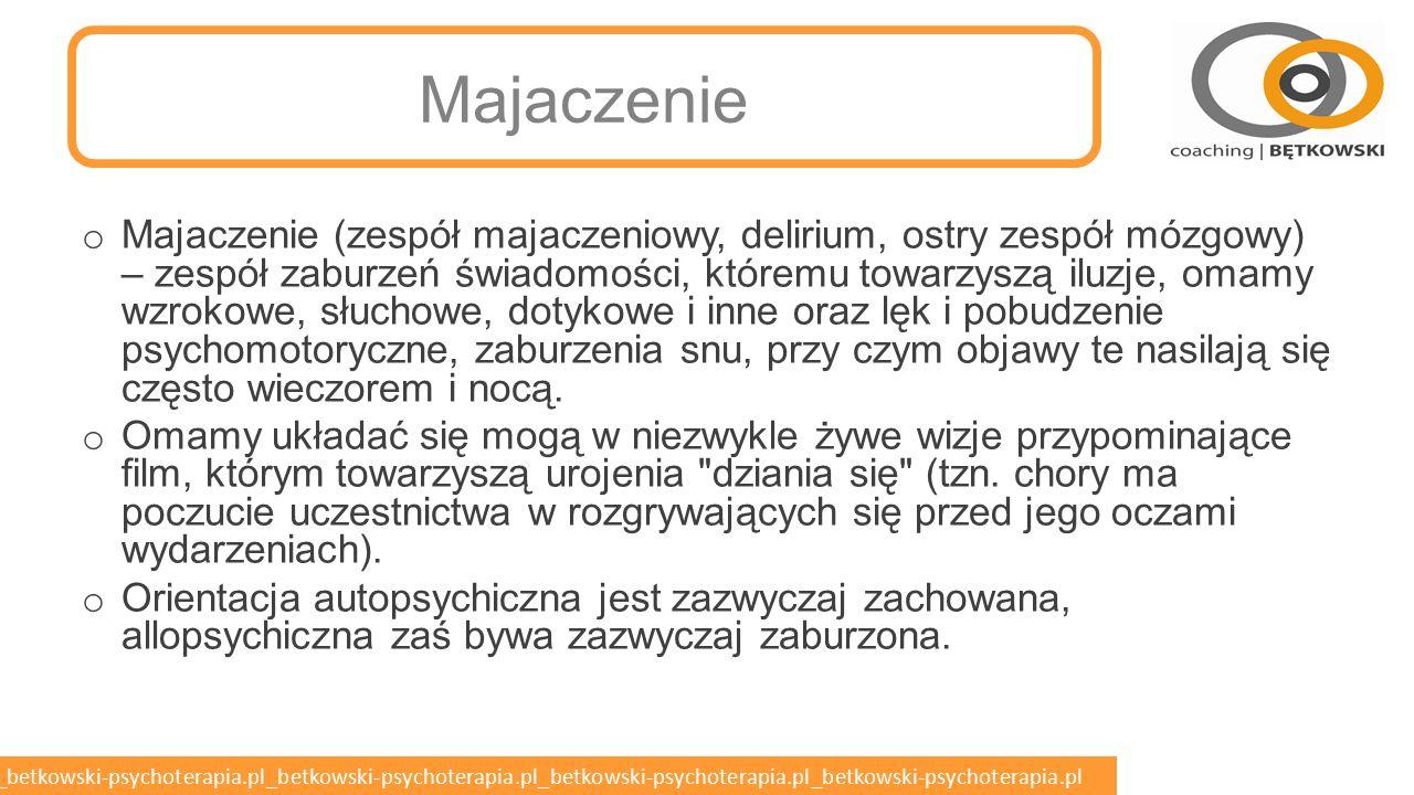 betkowski-psychoterapia.pl_betkowski-psychoterapia.pl_betkowski-psychoterapia.pl_betkowski-psychoterapia.pl_betkowski-psychoterapia.pl Zespół Amnestyczny o Poważne zakłócenia pamięci bez całościowych zaburzeń czynności poznawczych.
