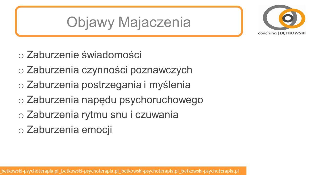 betkowski-psychoterapia.pl_betkowski-psychoterapia.pl_betkowski-psychoterapia.pl_betkowski-psychoterapia.pl_betkowski-psychoterapia.pl Majaczenie o Po przeminięciu stanu majaczeniowego stwierdza się zwykle częściową lub całkowitą niepamięć okresu chorobowego.
