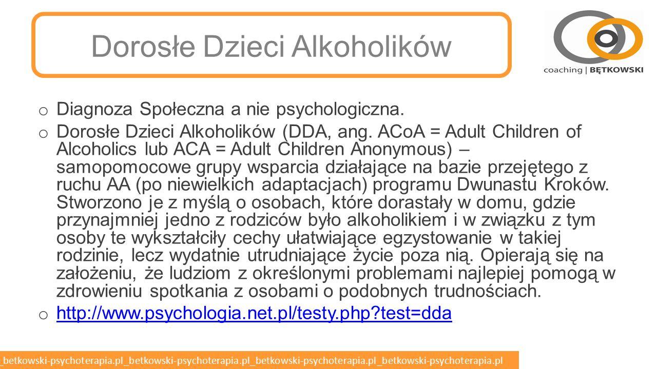 betkowski-psychoterapia.pl_betkowski-psychoterapia.pl_betkowski-psychoterapia.pl_betkowski-psychoterapia.pl_betkowski-psychoterapia.pl Współuzależnienie o Współuzależnienie – utrwalona forma funkcjonowania w długotrwałej, trudnej i niszczącej sytuacji związanej z patologicznymi zachowaniami uzależnionego partnera, ograniczająca w sposób istotny swobodę wyboru postępowania, prowadząca do pogorszenia własnego stanu i utrudniająca zmianę własnego położenia na lepsze.