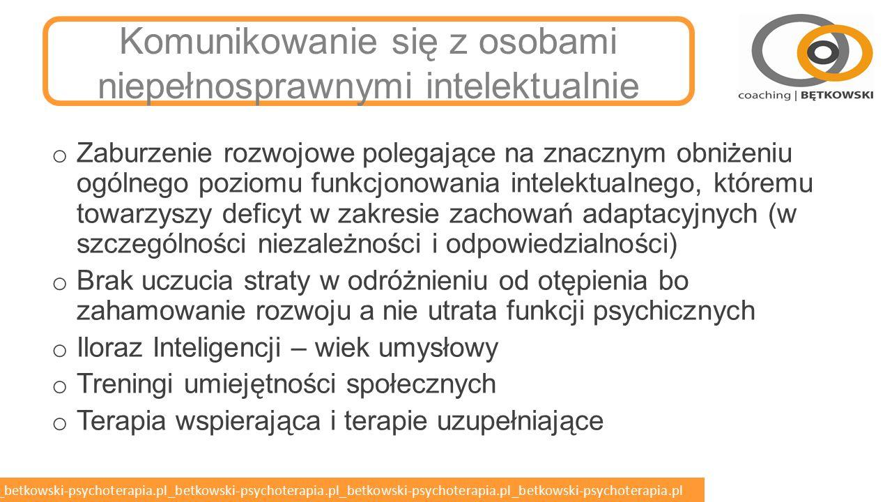 betkowski-psychoterapia.pl_betkowski-psychoterapia.pl_betkowski-psychoterapia.pl_betkowski-psychoterapia.pl_betkowski-psychoterapia.pl Zalecenia do kontaktu z osobą uzależnioną o Konfrontacja pacjenta z mechanizmami zaprzeczenia o Identyfikacja głodu o Utrzymanie abstynencji o Poszukiwanie alternatywnych obszarów aktywności