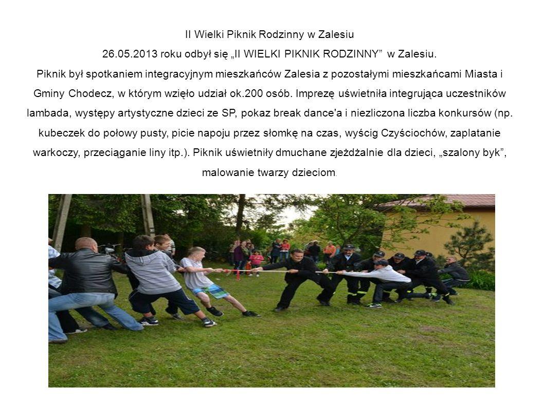 """II Wielki Piknik Rodzinny w Zalesiu 26.05.2013 roku odbył się """"II WIELKI PIKNIK RODZINNY w Zalesiu."""
