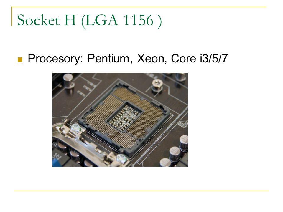 Socket H (LGA 1156 ) Procesory: Pentium, Xeon, Core i3/5/7