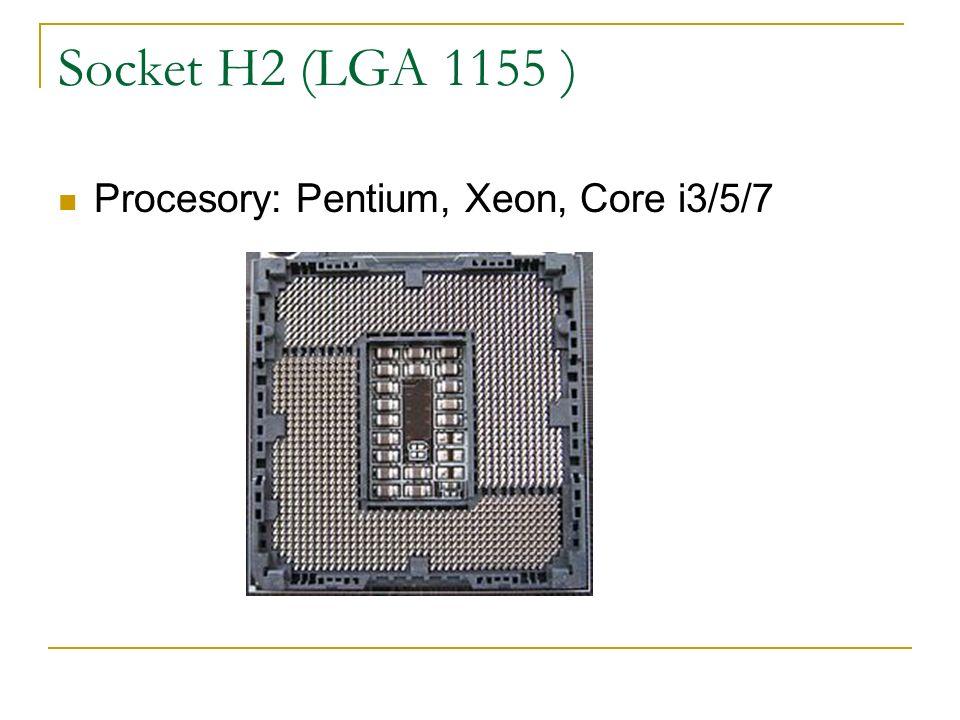 Socket H2 (LGA 1155 ) Procesory: Pentium, Xeon, Core i3/5/7
