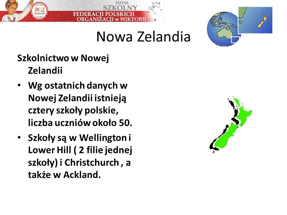 Nowa Zelandia Szkolnictwo w Nowej Zelandii Wg ostatnich danych w Nowej Zelandii istnieją cztery szkoły polskie, liczba uczniów około 50. Szkoły są w W