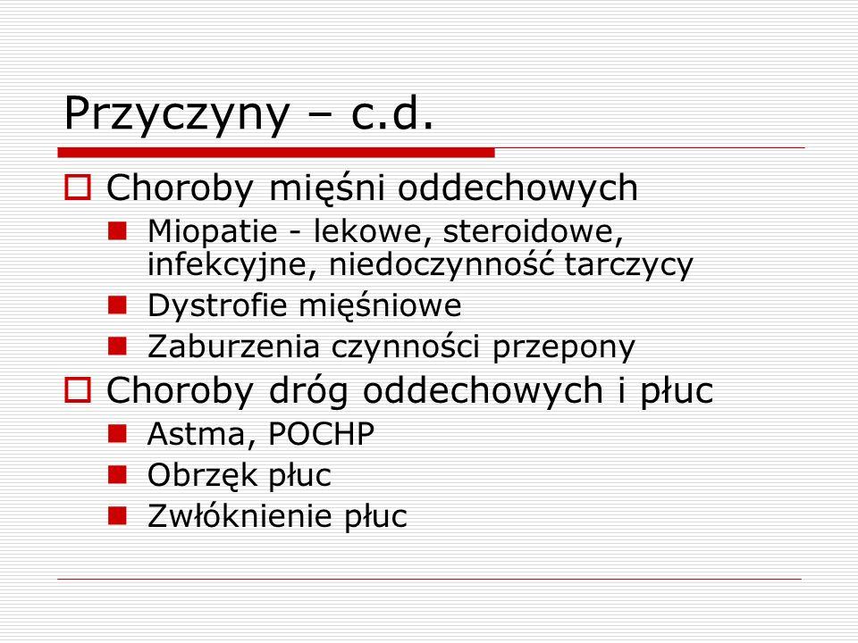 Leczenie  Tlen  Wziewne leki rozszerzające oskrzela B-mimetyki (np.