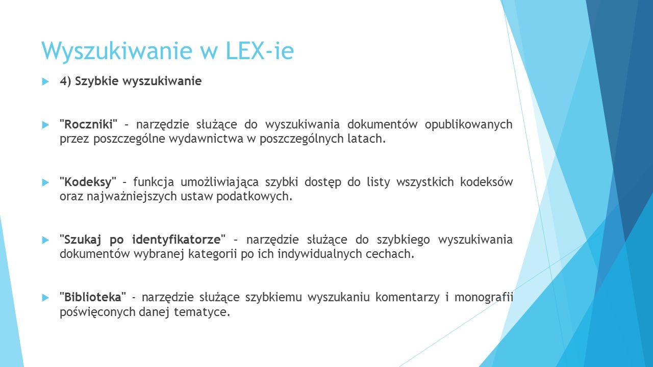 Wyszukiwanie w LEX-ie  4) Szybkie wyszukiwanie 