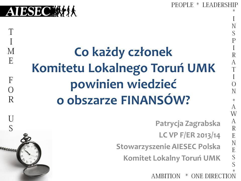 Co każdy członek Komitetu Lokalnego Toruń UMK powinien wiedzieć o obszarze FINANSÓW.