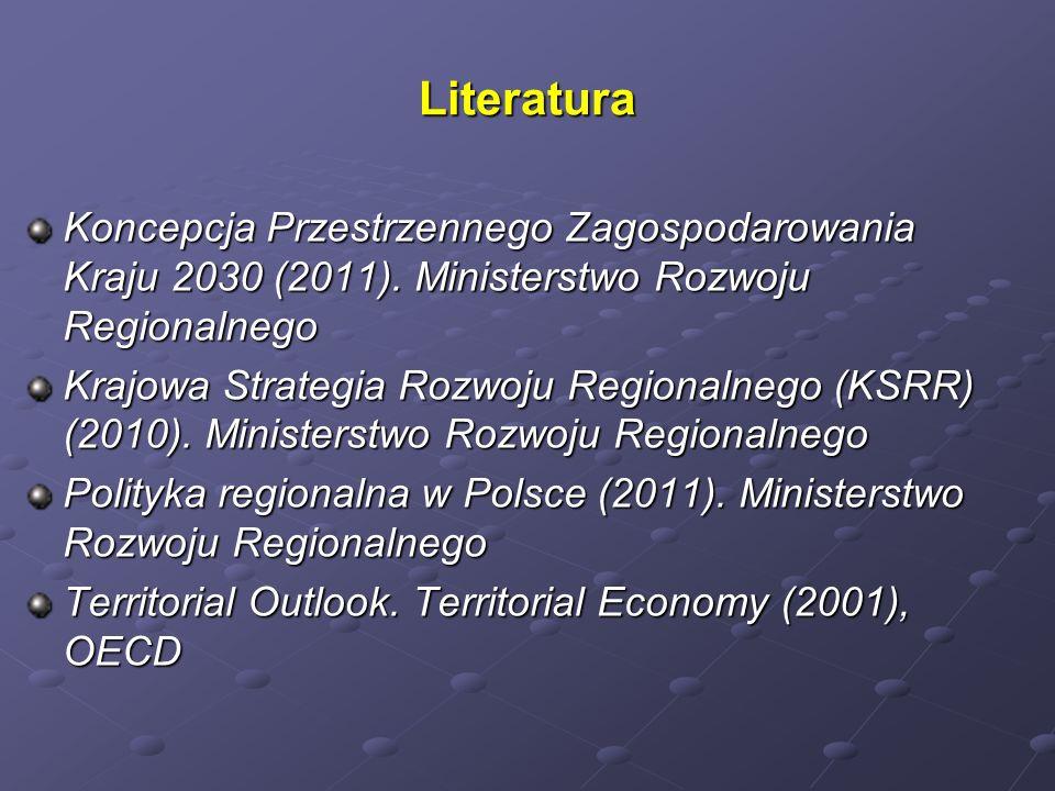 Literatura Koncepcja Przestrzennego Zagospodarowania Kraju 2030 (2011). Ministerstwo Rozwoju Regionalnego Krajowa Strategia Rozwoju Regionalnego (KSRR