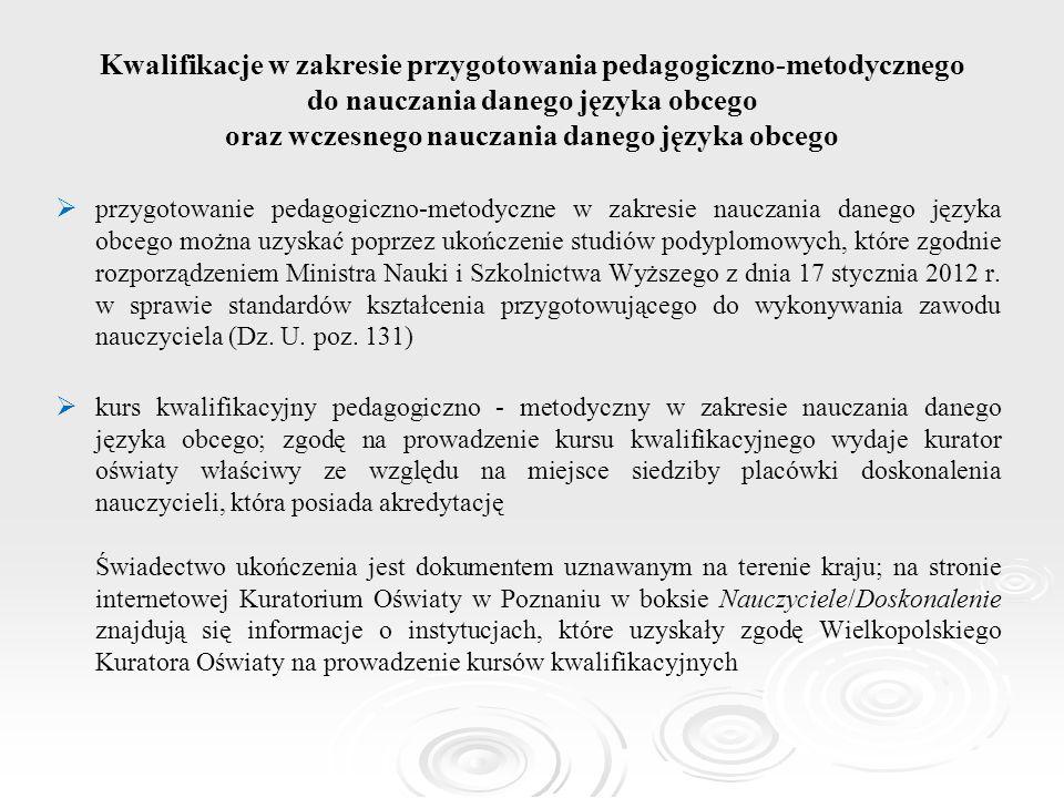 Kwalifikacje w zakresie przygotowania pedagogiczno-metodycznego do nauczania danego języka obcego oraz wczesnego nauczania danego języka obcego   pr
